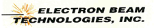 Electron Beam Technologies, Inc.
